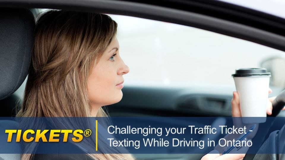 Fighting a Texting While Driving Ticket in Ontario textingwhiledrivingticketontario