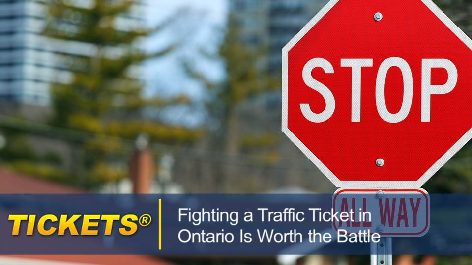Fighting a Traffic Ticket in Ontario Is Worth the Battle fightingtrafficticketontario