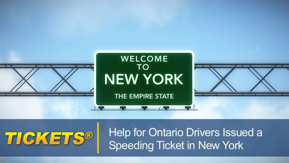 Help for Ontario Drivers Issued a Speeding Ticket in New York ontariospeedingticketnewyork