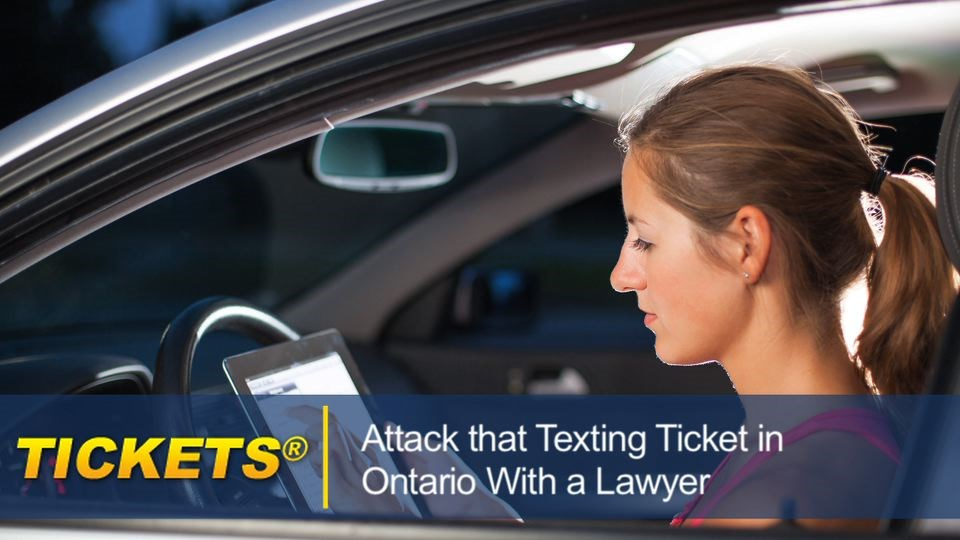 Attack That Texting Ticket in Ontario With a Lawyer textingticketontario